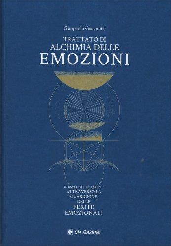 Trattato di Alchimia delle Emozioni