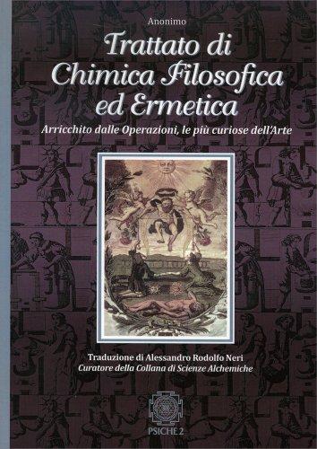 Trattato di Chimica Filosofica ed Ermetica