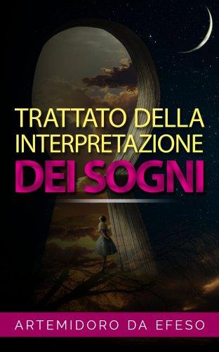 Trattato della Interpretazione dei Sogni (eBook)