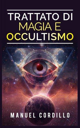 Trattato di Magia e Occultismo (eBook)