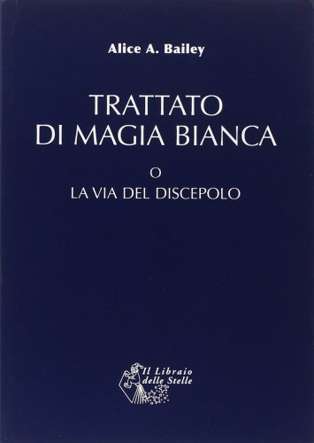 Trattato di Magia Bianca