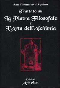 Trattato sulla Pietra Filosofale e l'Arte dell'Alchimia