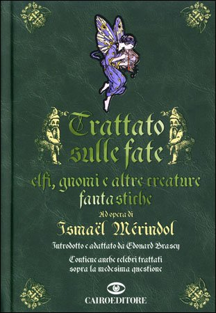 Trattato sulle Fate, Elfi, Gnomi e altre Creature Fantastiche