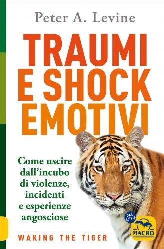 Traumi e Shock Emotivi