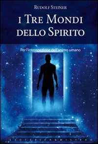 I Tre Mondi dello Spirito
