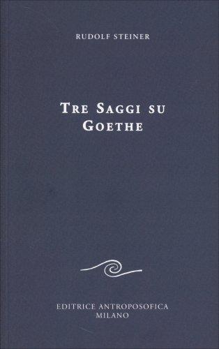 Tre Saggi su Goethe