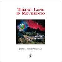 Tredici Lune in Movimento