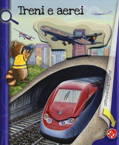 Treni e Aerei
