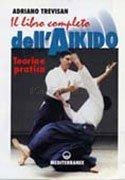Il libro completo dell'Aikido
