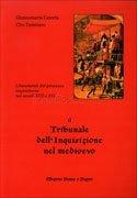 Il Tribunale dell'Inquisizione nel Medioevo