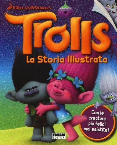 Trolls. La Storia Illustrata