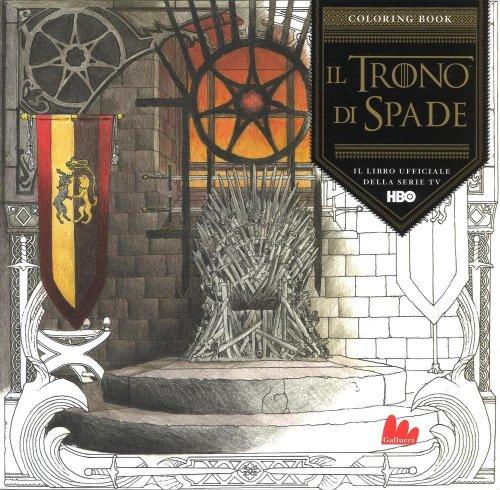 Coloring Book - Il Trono di Spade