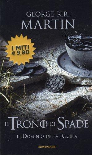 Il Trono di Spade - Volume 8 - Il Dominio della Regina
