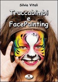 Truccabimbi e Facepainting