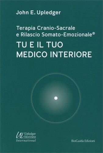 Tu e il Tuo Medico Interiore
