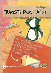 Turisti per Cacio (eBook)