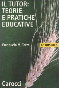 Il Tutor: Teorie e Pratiche Educative