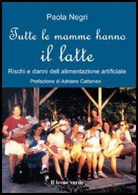 Tutte le mamme hanno il latte (eBook)