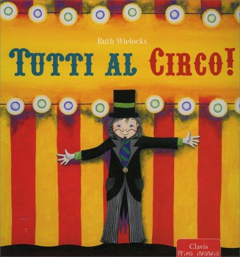 Tutti al Circo!