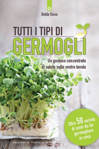 Tutti i Tipi di Germogli (eBook)