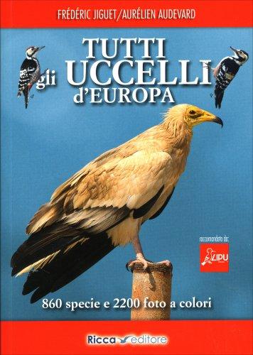 Tutti gli Uccelli d'Europa
