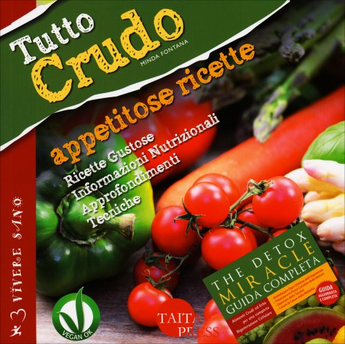Tutto Crudo - Appetitose Ricette