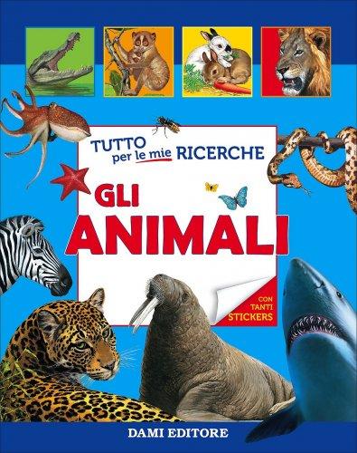 Tutto per le Mie Ricerche - Gli Animali