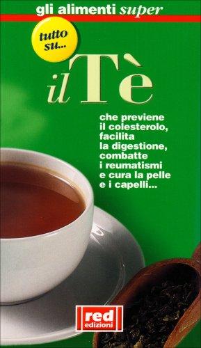 Tutto Su... Il Tè