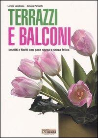 Terrazzi e balconi di lorena lombroso simona pareschi for Terrazzi fioriti