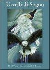 Uccelli di Sogno - La magica storia di un giovane pellerossa
