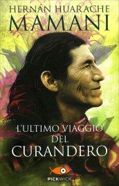 L'ULTIMO VIAGGIO DEL CURANDERO di Hernàn Huarache Mamani