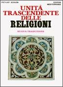 UNITA TRASCENDENTE DELLE RELIGIONI di Frithjof Schuon
