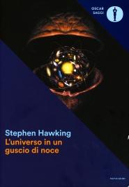 L'UNIVERSO IN UN GUSCIO DI NOCE di Stephen Hawking