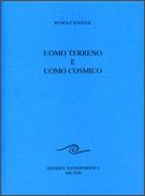 UOMO TERRENO E UOMO COSMICO di Rudolf Steiner