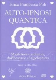 AUTO-IPNOSI QUANTICA - 2 CD A 432 HZ Meditazioni e induzioni, dall'inconscio al superconscio
