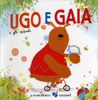 Ugo e Gaia e gli Opposti