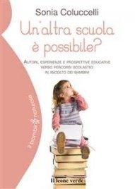 Un'Altra Scuola è Possibile? (eBook)