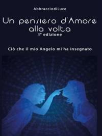 Un Pensiero d'Amore alla Volta (eBook)