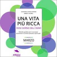 Una Vita Più Ricca ogni Giorno dell'Anno - Marzo (Audiolibro Mp3)