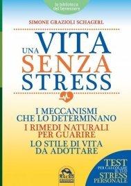 Una Vita Senza Stress (eBook)