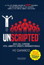 Unscripted. Esci dal copione