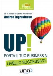 Up! Porta il Tuo Business al Livello Successivo