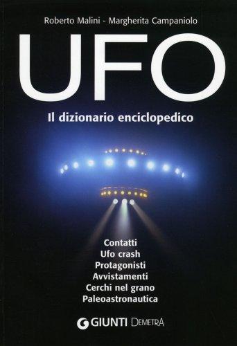 Ufo - Il Dizionario Enciclopedico