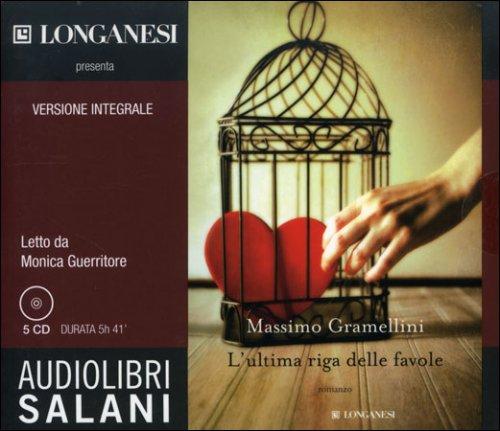 L'Ultima Riga delle Favole - Audiolibro 5 CD Audio