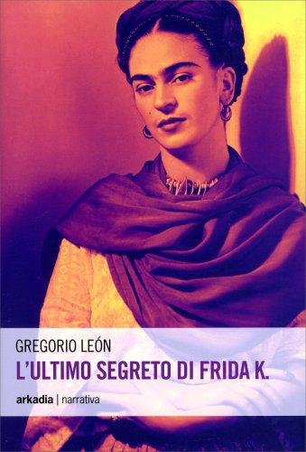 L'Ultimo Segreto di Frida K.