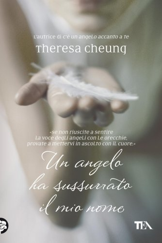 Un Angelo ha Sussurrato il Mio Nome (eBook)