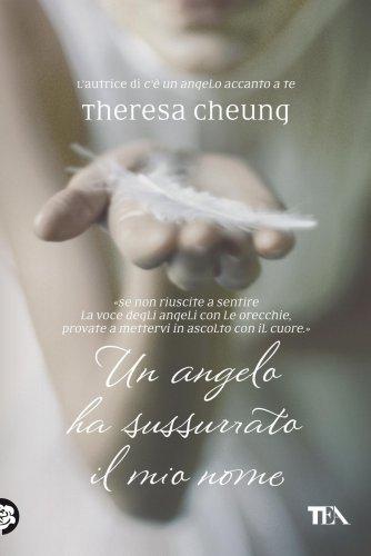 Un Angelo ha Sussurrato il Mio Nome (eBook)