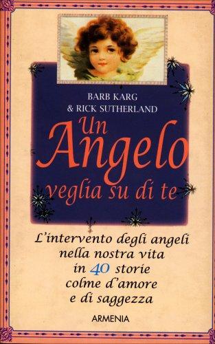 Un Angelo Veglia su di Te