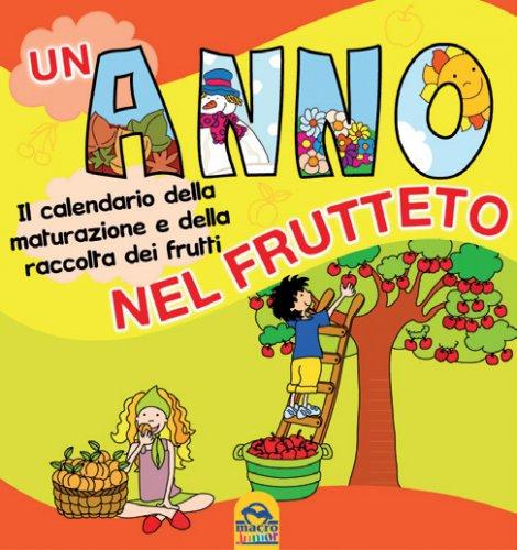 Un Anno nel Frutteto