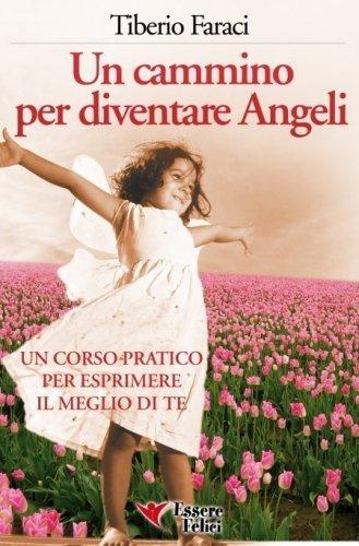 Un Cammino per Diventare Angeli (eBook)
